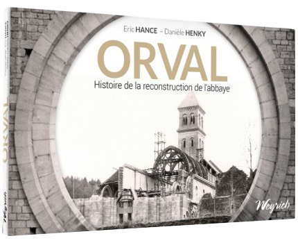 orval histoire reconstruction abbaye